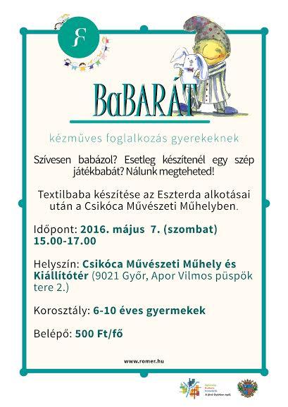 A Rómer Múzeum Csikóca Művészeti Műhely és Kiállítóterében (Győr, Apor Vilmos püspök tere 2.) kézműves foglalkozás várja a gyerekeket 2016. május 7-én 15.00-17.00 óra között.