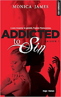 http://lesreinesdelanuit.blogspot.fr/2016/10/addicted-to-sin-saison-1-de-monica-james.html