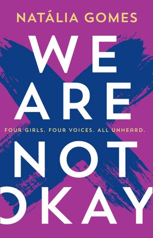 We Are Not Okay by Natália Gomes | Superior Young Adult Fiction