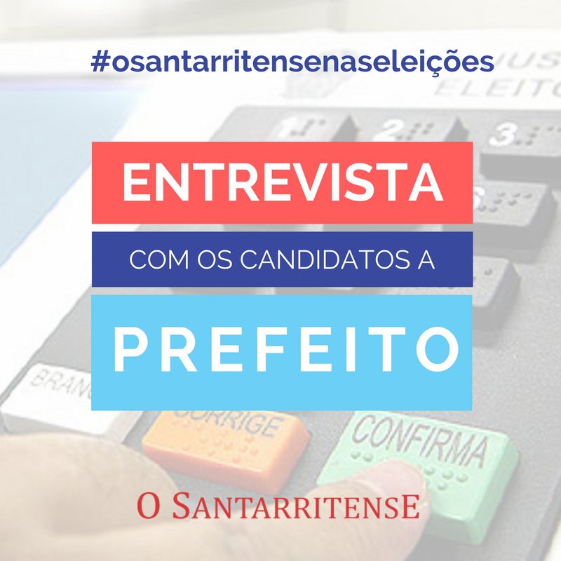 #OSantarritenseNasEleições2016: Entrevista com o candidato a prefeito Leandro Pilha