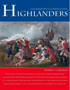 His Majesty's Courageous Highlanders, by Jeffrey A. Campbell