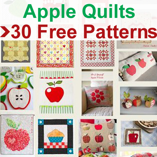 Apple Quilts - 30 Free Patterns