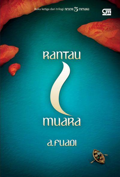 Ahmad Fuadi - Rantau 1 Muara