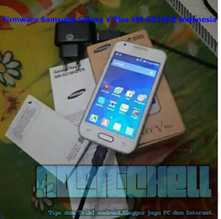 Firmware Samsung Galaxy V Plus SM-G318HZ Indonesia