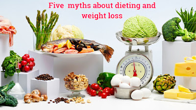 five myths about dieting and weight loss and fat loss for men and women
