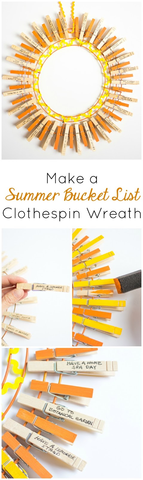 Make a summer bucket list wreath out of clothespins! It turns into a sunshine when you have crossed everything off your list!