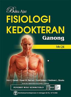 Buku Ajar Fisiologi Kedokteran Ganong Edisi 24