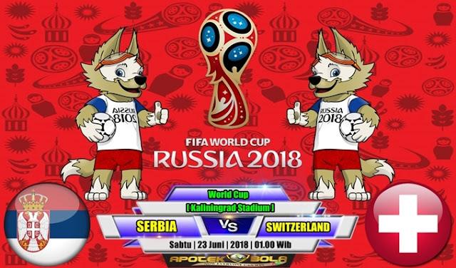 Prediksi Serbia vs Switzerland 23 Juni 2018