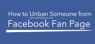 How to Unban or Unblock Someone from Facebook Page