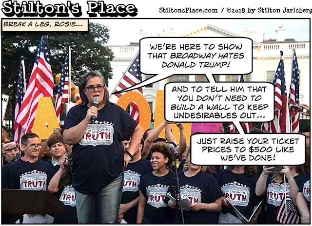 stilton's place, stilton, political, humor, conservative, cartoons, jokes, hope n' change, rosie o'donnell, broadway, showtunes, protest, trump, white house, hollywood, star, walk of fame