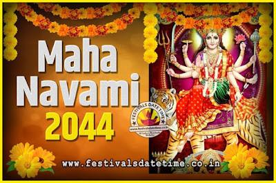 2044 Maha Navami Pooja Date and Time, 2044 Maha Navami Calendar