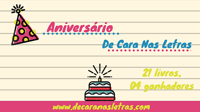 SORTEIO #12 - ANIVERSÁRIO BLOG DE CARA NAS LETRAS