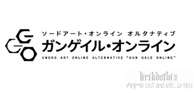 Ryuusei Lyrics (Sword Art Online Alternative: Gun Gale Online Opening) - Eir Aoi