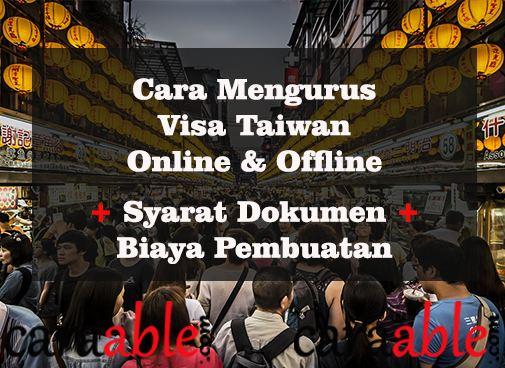 Panduan lengkap mengurus Visa Taiwan Indonesia dari yang online dan offline. dilengkapi dengan biaya pembuatan, syarat  Visa Taiwan Indonesia dan cara mendapatkan Visa Taiwan gratis.