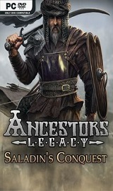 Ancestors Legacy Saladins Conquest free download - Ancestors Legacy Saladins Conquest-CODEX