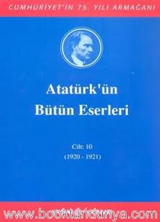 Atatürk'ün Bütün Eserleri - 10 (1920-1921)
