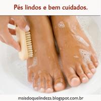 http://maisdoquelindeza.blogspot.com.br/2014/02/dicas-para-manter-seus-pes-bem-cuidados.html