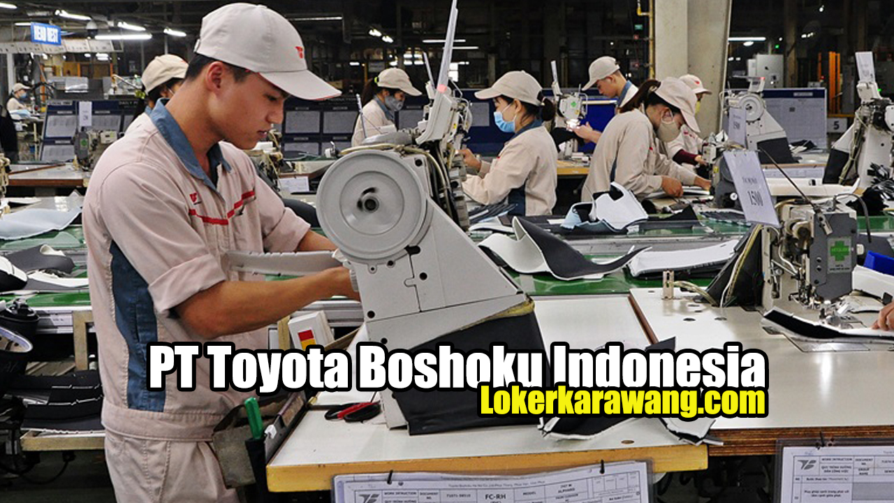 PT Toyota Boshoku Indonesia Bekasi