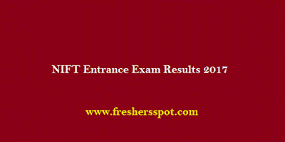 NIFT Entrance Exam Results 2017