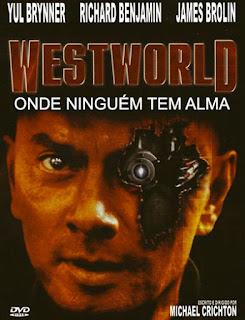 Westworld: Onde Ninguém Tem Alma - BDRip Dual Áudio