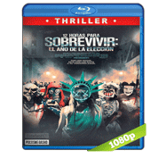 12 Horas Para Sobrevivir El Año De La Eleccion (2016) Full HD BRRip 1080p Audio Dual Latino/Ingles 5.1