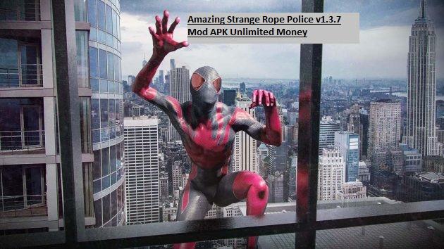 Amazing Strange Rope Police v1.3.7 Mod APK Unlimited Money