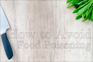 How to avoid food poisoning.