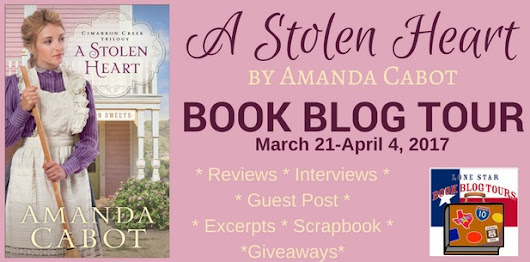 Lone Star Book Blog Tours Presents: A Stolen Heart Cimarron Creek Trilogy #1 by Amanda Cabot with Giveaway!