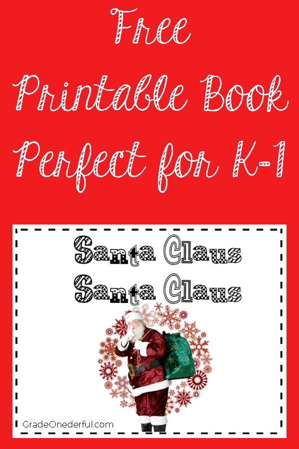 Santa Claus Book Freebie: A printable book for first grade. Santa Claus, Santa Claus is modelled after Brown Bear, Brown Bear. #gradeonederful #christmas #freeprintable #printableChristmasbook