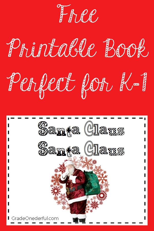 Santa Claus Book Freebie: A printable book for first grade. Santa Claus, Santa Claus is modelled after Brown Bear, Brown Bear. #gradeonederful #christmas #freeprintable #printableChristmasbook