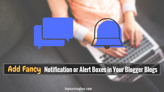 Add Fancy Notification Boxes in Blogger
