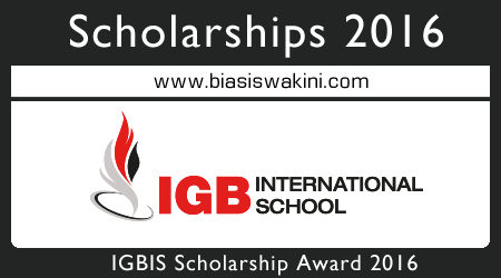 IGB International School (IGBIS) Scholarship Award 2016