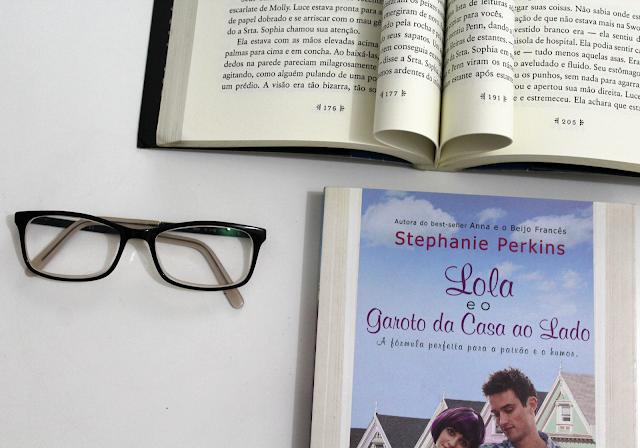 Lola e o Garoto da Casa ao Lado - Trilogia Anna, Lola e Isla #2 - Stephanie Perkins