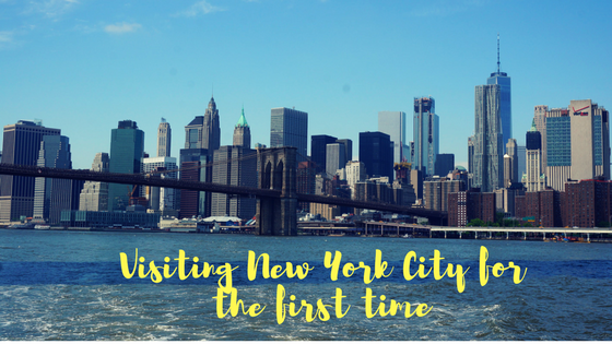 Visiting New York City - essential guide for your first time