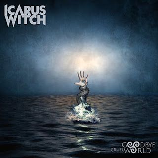 "Το single των Icarus Witch ""Goodbye Cruel World"""