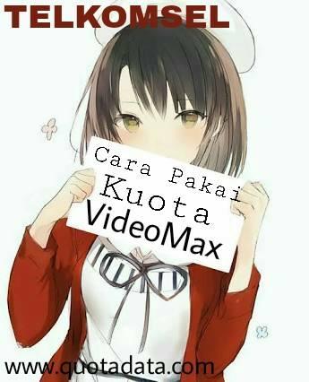 paket videomax, kuota videomax, paket data videomax, paket kuota videomax