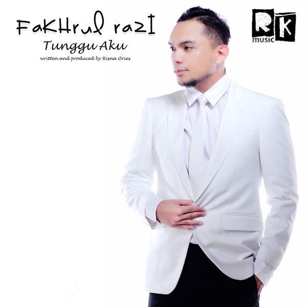Fakhrul Razi - Tunggu Aku