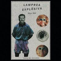 http://musicaengalego.blogspot.com.es/2014/04/lamprea-explosiva.html