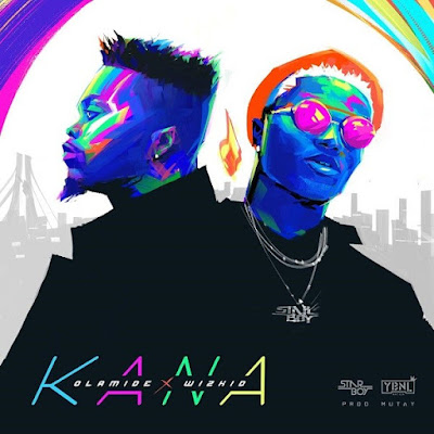 Olamide feat. Wizkid – Kana (2018) | Download Mp3