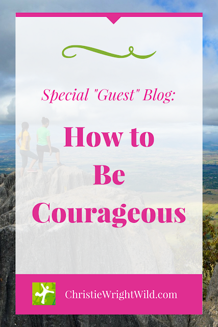 How to Be Courageous || Fear by Barbara Wade | overcoming writing fears | business fears
