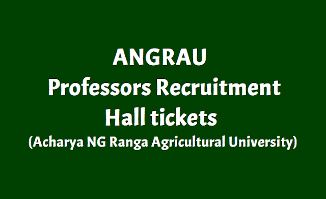 ANGRAU Assistant Professors Hall tickets