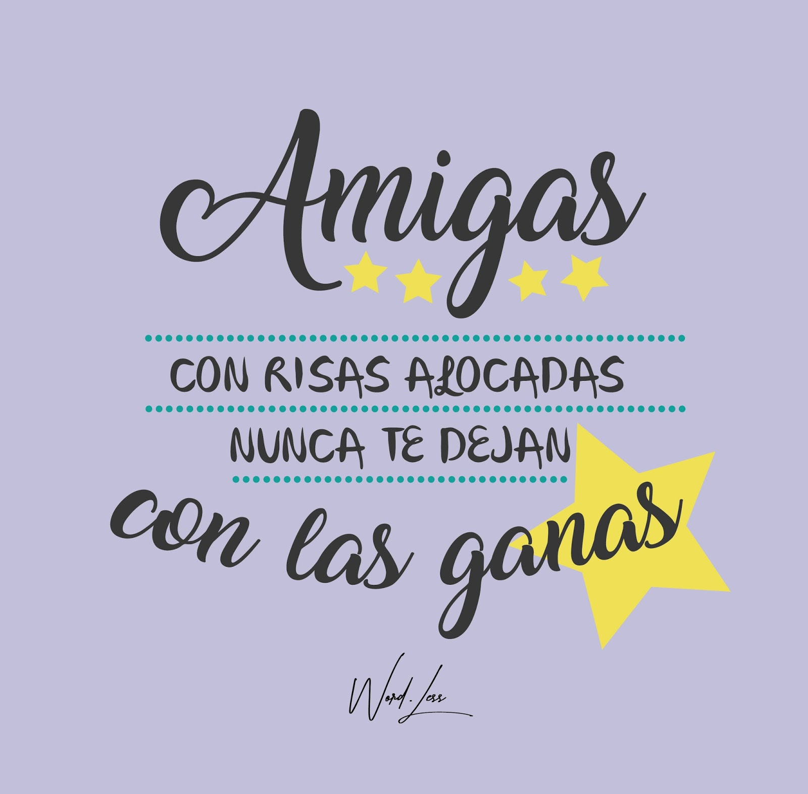 Frases bonitas WordLess | Regalos originales | WordLess