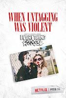 Everything Sucks Poster 5