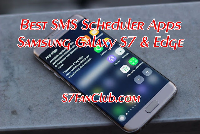 Best Galaxy S7 SMS Scheduler Apps