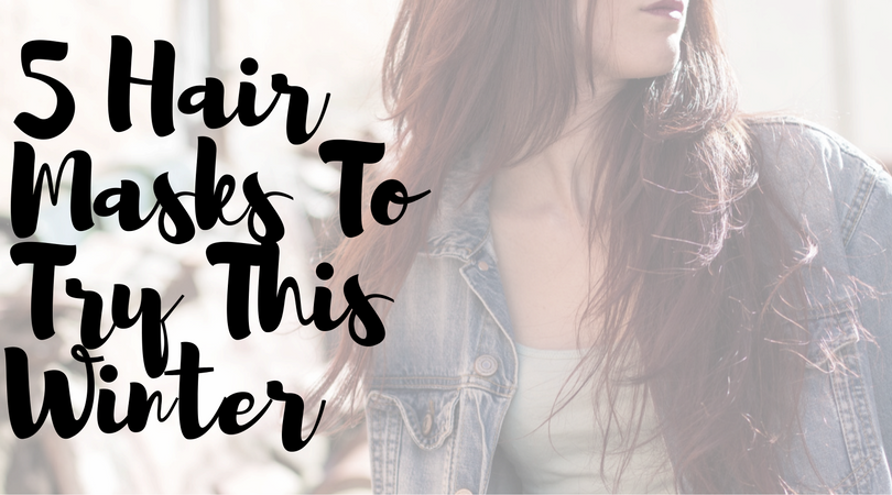 5 Hair Masks You Must Try This Winter