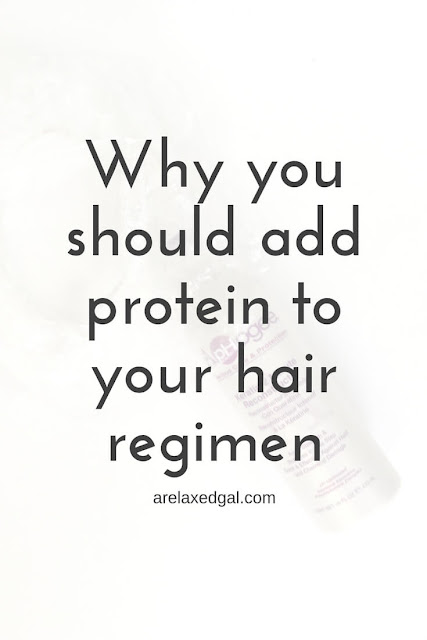 Why you sould infuse protein into your hair regimen | arelaxedgal.com