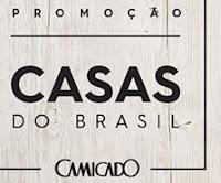 Promoção Casas do Brasil Camicado