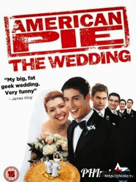 Phim Banh My 3 Dam Cuoi Kieu My American Pie 3 American Wedding 2003 HD VietSub