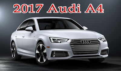 2017 Audi A4 Still Starts Under $40,000 - Audi Cars Price - Otomotif Review