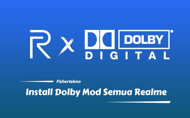Pasang Dolby Digital Mod Realme